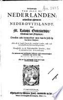 Beschryvinghe van alle de Neder-landen, anderssins ghenoemt Neder-Dvytslandt,