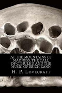 At the Mountains of Madness  the Call of Cthulhu and the Music of Erich Zann