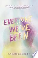 Everyone We ve Been