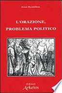 L orazione problema politico