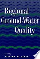 Regional Ground Water Quality