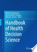 Handbook Of Health Decision Science : decision making—both the nuts-and-bolts access and insurance issues...