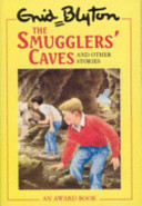 The Smugglers  Caves and Other Stories