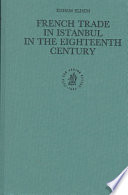French Trade in Istanbul in the Eighteenth Century