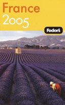 France 2005   Fodor s Guide Book PDF