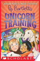 Pip Bartlett s Guide to Unicorn Training  Pip Bartlett  2