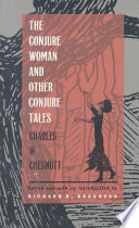 The Conjure Woman  and Other Conjure Tales Book PDF