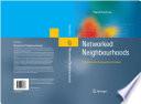 Networked Neighbourhoods