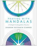 Praying with Mandalas