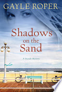 Shadows On The Sand : but he never seems to notice her. carrie...