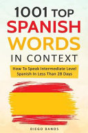 1001 Top Spanish Words In Context