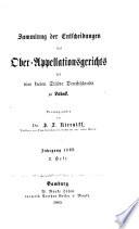 Sammlung der Entscheidungen des Oberappellationsgerichts der Vier Freien St  dte Deutschlands zu L  beck