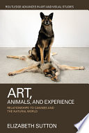 Art  Animals  and Experience