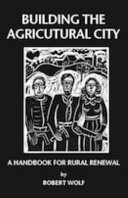 Building the Agricultural City