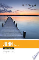 John For Everyone, Part 1 : approachable and anecdotal style, tom wright manages...