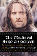 The Medieval Hero on Screen Book