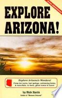 Explore Arizona!