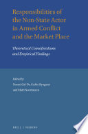 Responsibilities of the Non State Actor in Armed Conflict and the Market Place