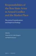 Responsibilities of the Non-State Actor in Armed Conflict and the Market Place