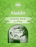 Classic Tales Second Edition  Level 3  Aladdin Activity Book   Play