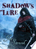 Shadow S Lure : lurks in the shadows waiting for it's...