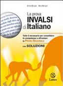 La prova INVALSI di italiano  Con soluzioni  Per la Scuola media