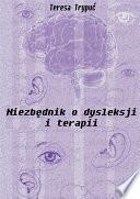 Niezbędnik o dysleksji i terapii Rodzaju Kompendium Wiedzy O Dysleksji I Terapii Opracowane