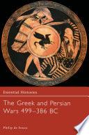 The Greek And Persian Wars 499 386 Bc