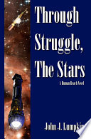 Through Struggle, the Stars Humanity To Reach Nearby Stars Where Nations