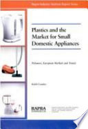 Plastics and the Market for Small Domestic Appliances
