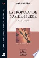 La propagande nazie en Suisse
