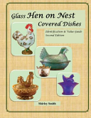 Glass Hen on Nest Covered Dishes