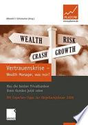 Vertrauenskrise - Wealth Manager, was nun?
