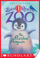 The Puzzled Penguin  Zoe s Rescue Zoo  2