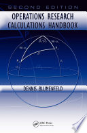 Operations Research Calculations Handbook  Second Edition