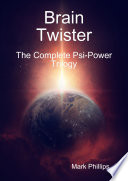 Brain Twister   The Complete Psi Power Trilogy