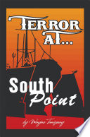 Terror at South Point