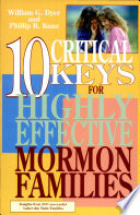 10 Critical Keys for Highly Effective Mormon Families