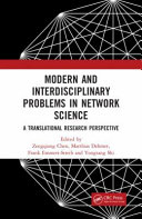 Modern and Interdisciplinary Problems in Network Science