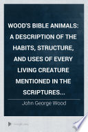 Wood's Bible Animals : ...