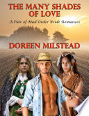The Many Shades of Love  A Pair of Mail Order Bride Romances