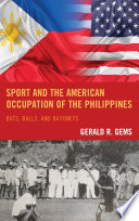 Sport and the American Occupation of the Philippines