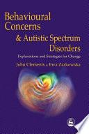 Behavioural Concerns and Autistic Spectrum Disorders