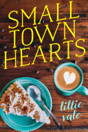 Small Town Hearts : to have the whole summer at her fingertips....