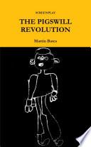 THE PIGSWILL REVOLUTION