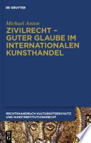 Zivilrecht   Guter Glaube im internationalen Kunsthandel
