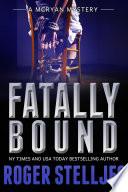 Fatally Bound   Thriller