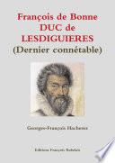 Fran   ois de Bonne DUC de LESDIGUIERES  Dernier conn  table