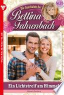 Bettina Fahrenbach 21 – Liebesroman