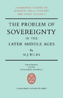 The Problem of Sovereignty in the Later Middle Ages